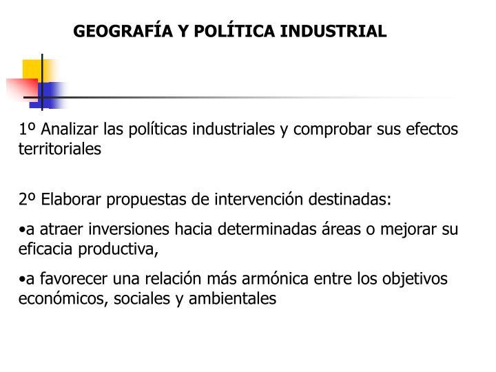 GEOGRAFÍA Y POLÍTICA INDUSTRIAL