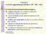 cycle 1 cycle des apprentissages premiers ps ms gs