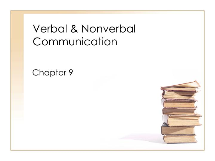 verbal nonverbal communication n.