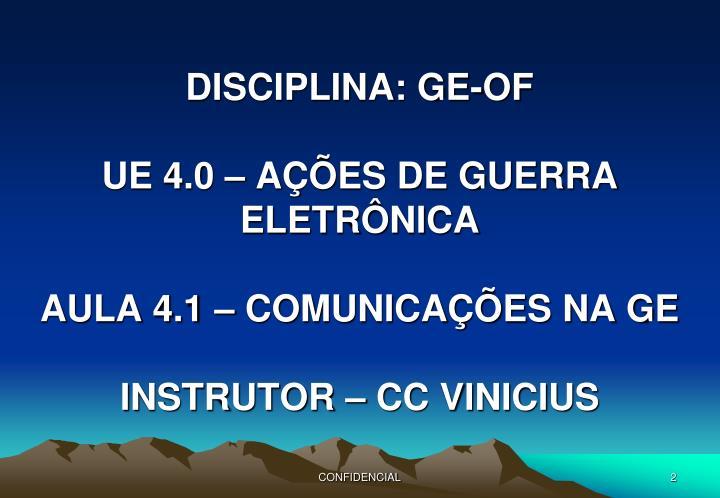 Disciplina ge of ue 4 0 a es de guerra eletr nica aula 4 1 comunica es na ge instrutor cc vinicius