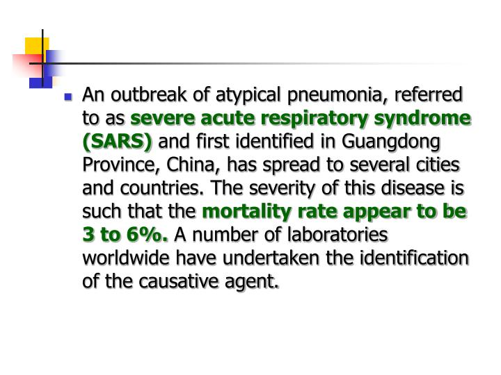 An outbreak of atypical pneumonia, referred to as