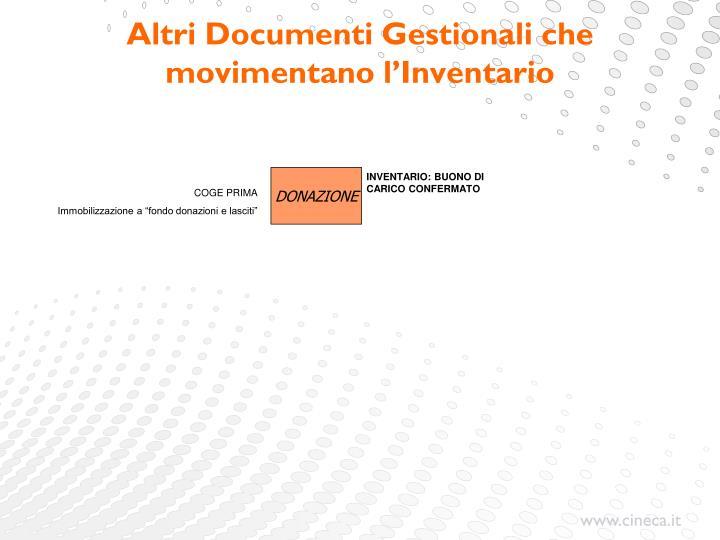 Altri Documenti Gestionali che movimentano l'Inventario