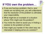 if you own the problem