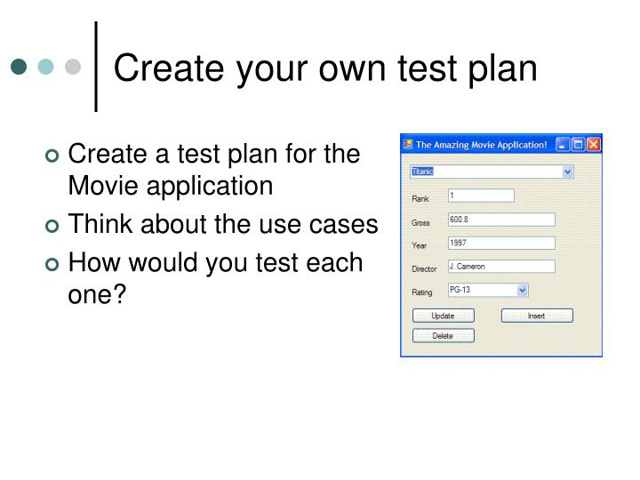 Create your own test plan
