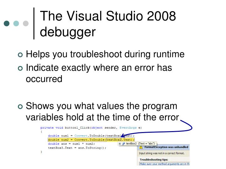 The Visual Studio 2008 debugger