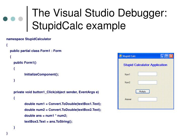 The Visual Studio Debugger: