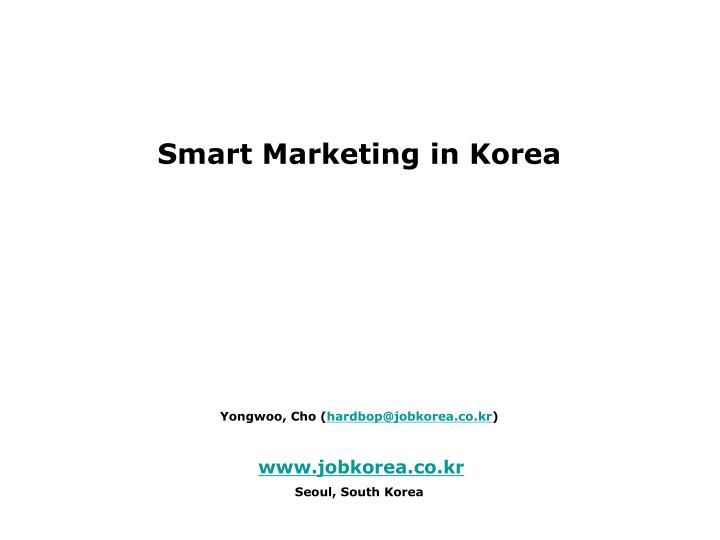 Smart Marketing in Korea