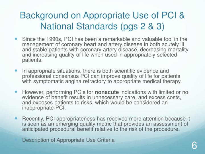 Background on Appropriate Use of PCI & National Standards (