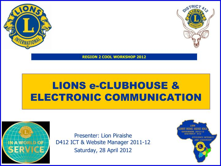 lions e clubhouse electronic communication n.
