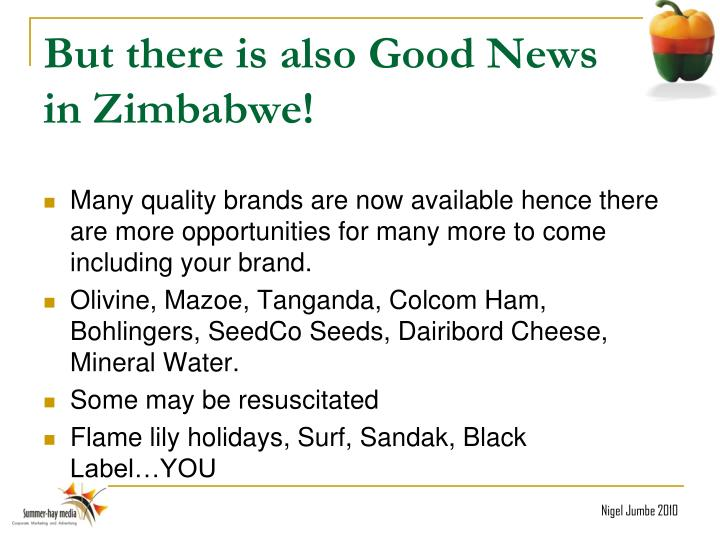 But there is also Good News