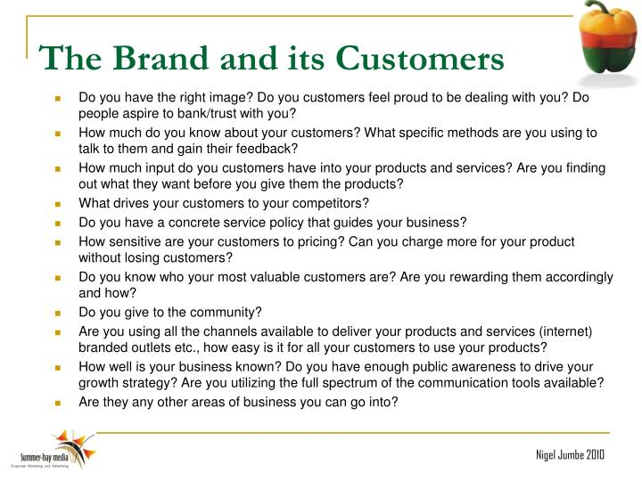 The Brand and its Customers