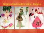 pictures about modern china fashion