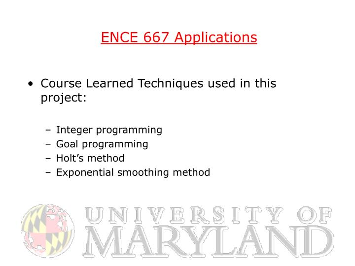 ENCE 667 Applications