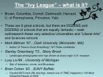the ivy league what is it