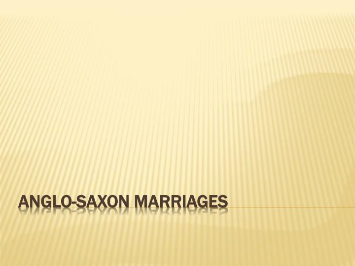 anglo saxon marriages
