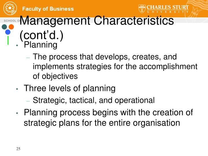 Management Characteristics (cont'd.)