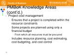 pmbok knowledge areas cont d6