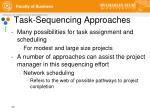 task sequencing approaches
