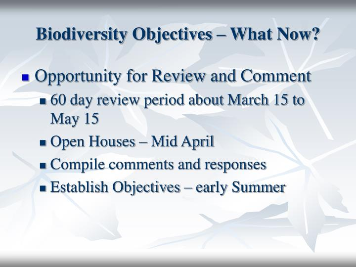 Biodiversity Objectives – What Now?