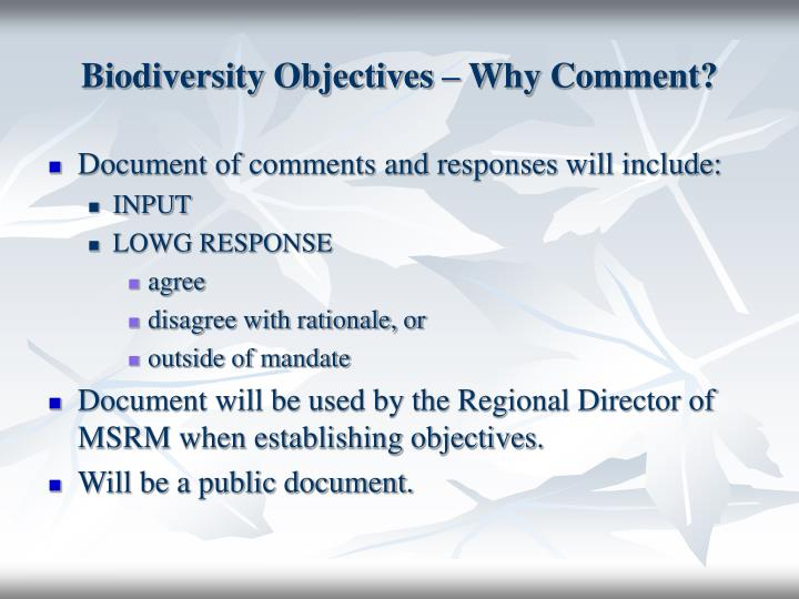 Biodiversity Objectives – Why Comment?