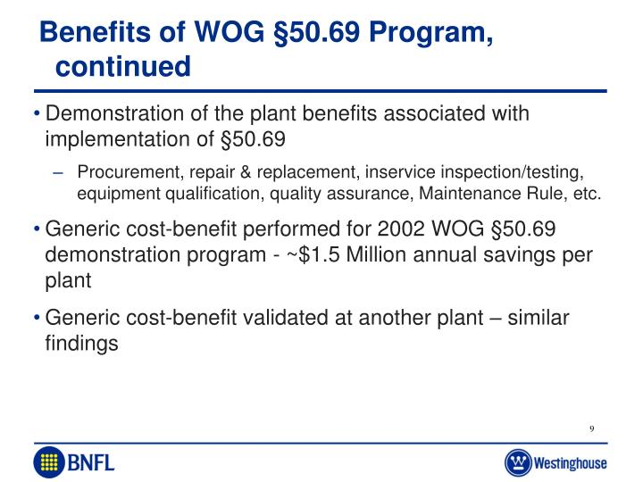Benefits of WOG §50.69 Program, continued