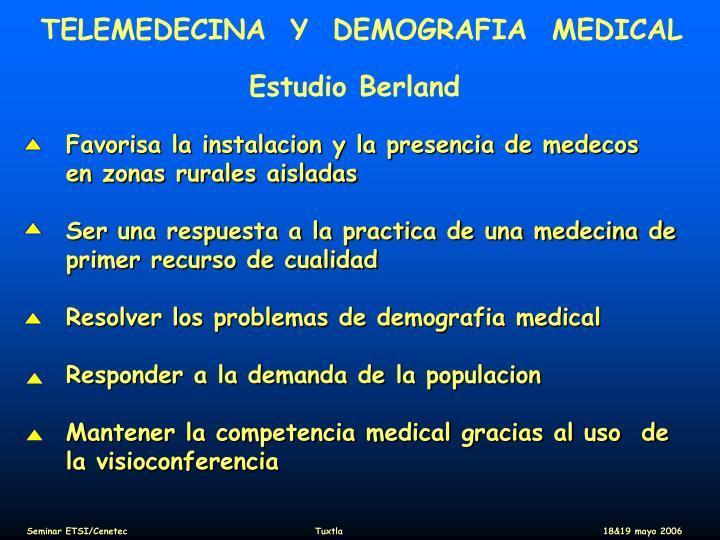 TELEMEDECINA  Y  DEMOGRAFIA  MEDICAL