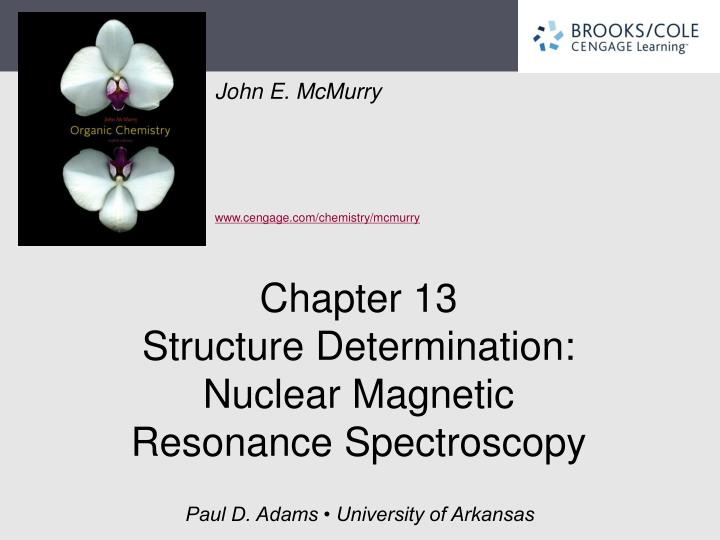 chapter 13 structure determination nuclear magnetic resonance spectroscopy n.