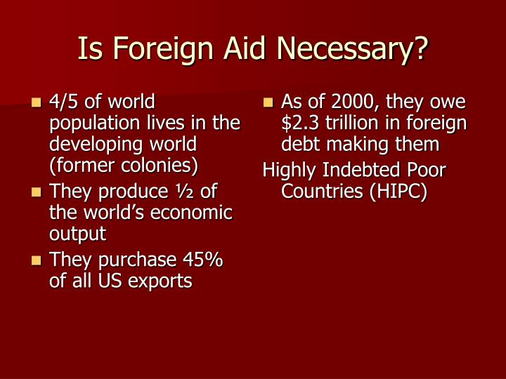 Is foreign aid necessary
