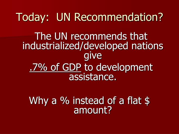 Today:  UN Recommendation?