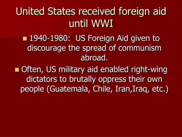 United States received foreign aid until WWI