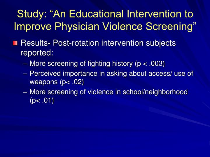 "Study: ""An Educational Intervention to Improve Physician Violence Screening"""