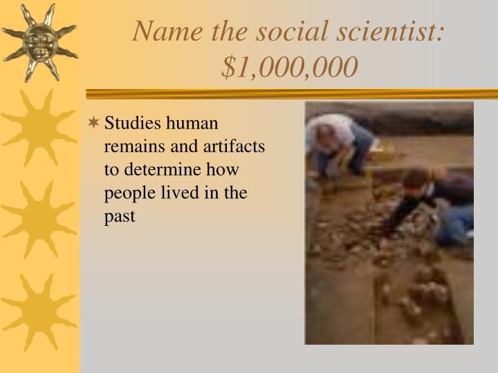 Name the social scientist: