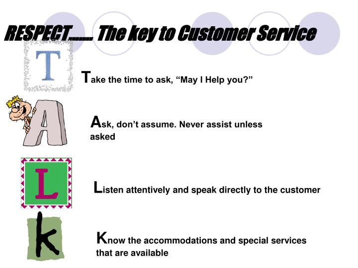 RESPECT……. The key to Customer Service