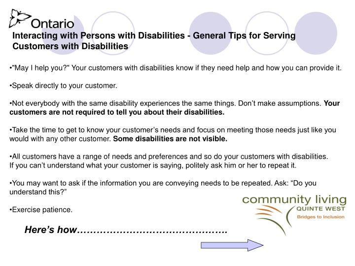 Interacting with Persons with Disabilities - General Tips for Serving Customers with Disabilities