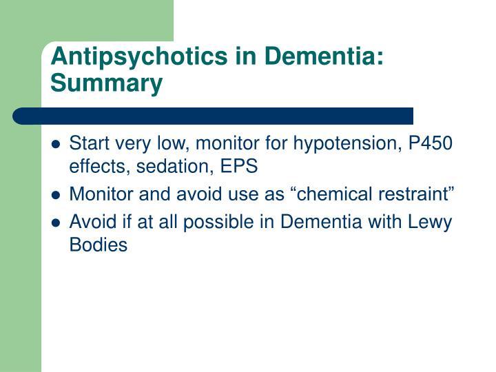 Antipsychotics in Dementia: Summary