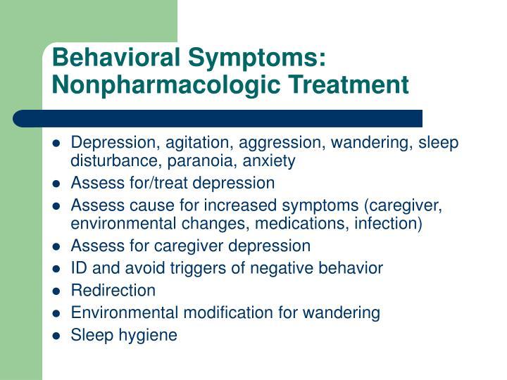 Behavioral Symptoms: Nonpharmacologic Treatment