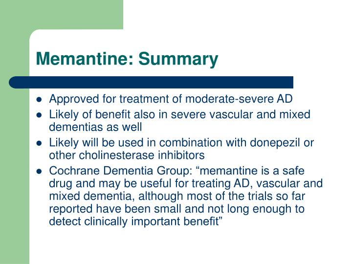 Memantine: Summary