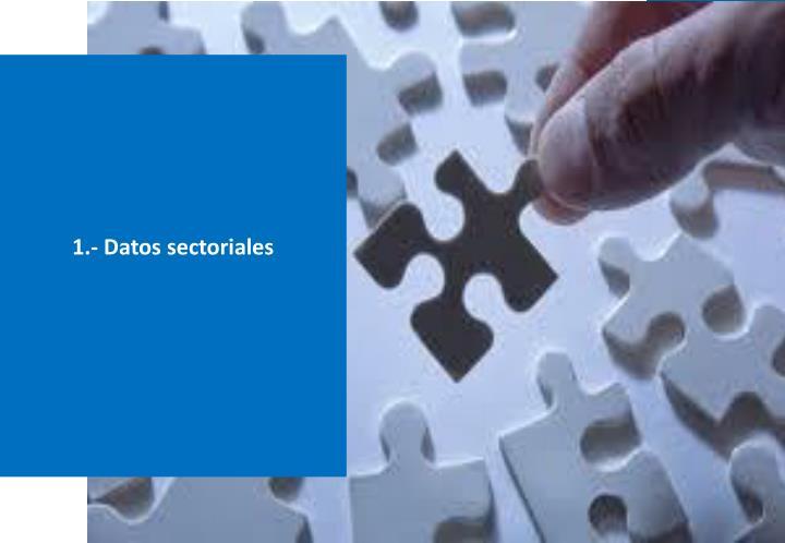 1 datos sectoriales