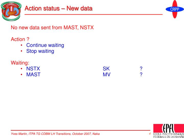 Action status – New data