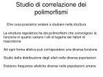 studio di correlazione dei polimorfismi