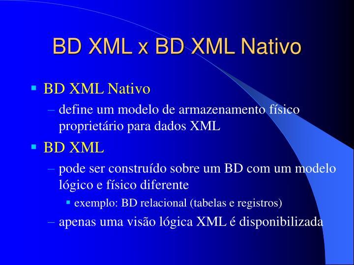 BD XML x BD XML Nativo