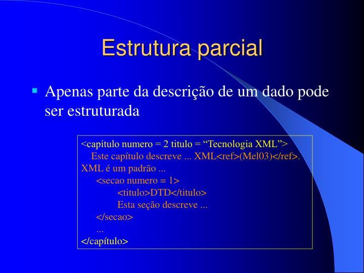 Estrutura parcial