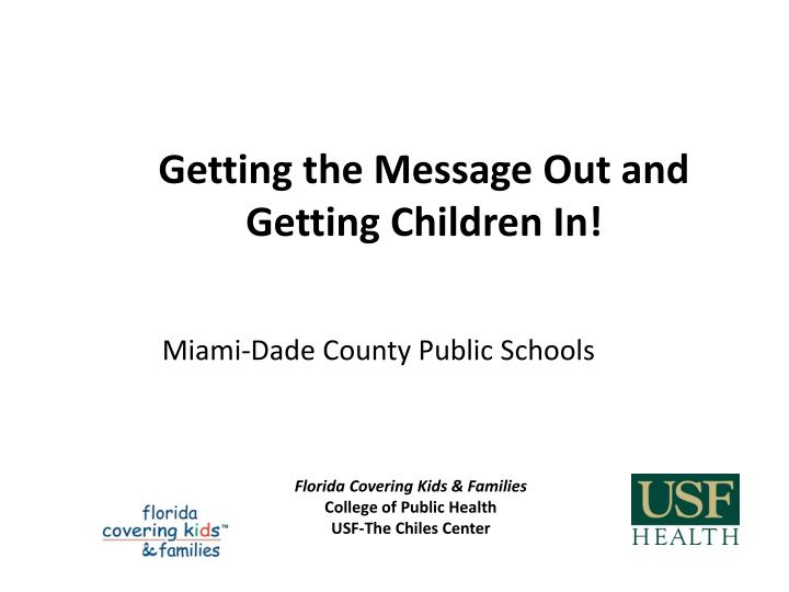 florida covering kids families college of public health usf the chiles center n.