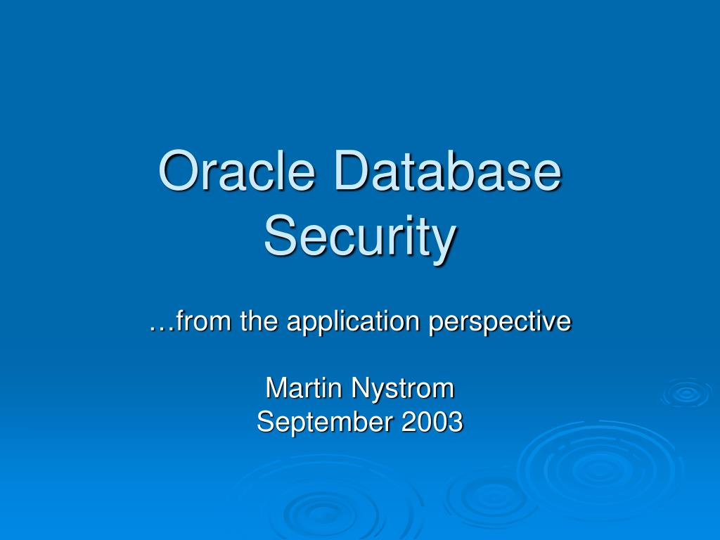 Ppt Oracle Database Security Powerpoint Presentation Id3737854 And Application N