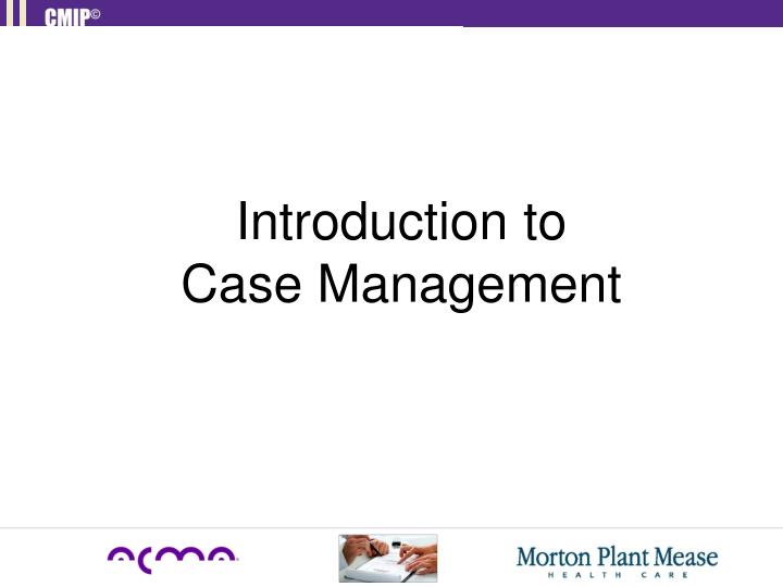 introduction to case management n.