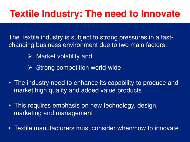 Textile Industry: The need to Innovate