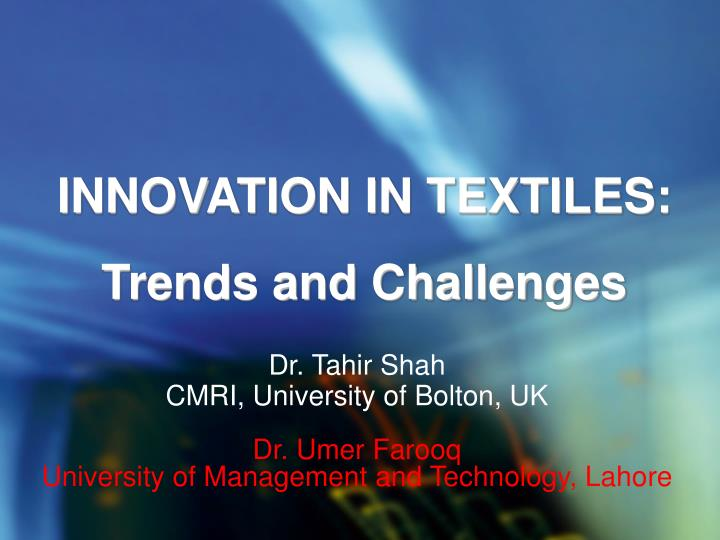 INNOVATION IN TEXTILES: