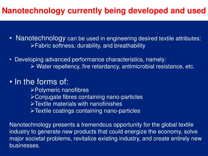 Nanotechnology currently being developed and used