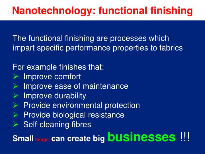 Nanotechnology: functional finishing