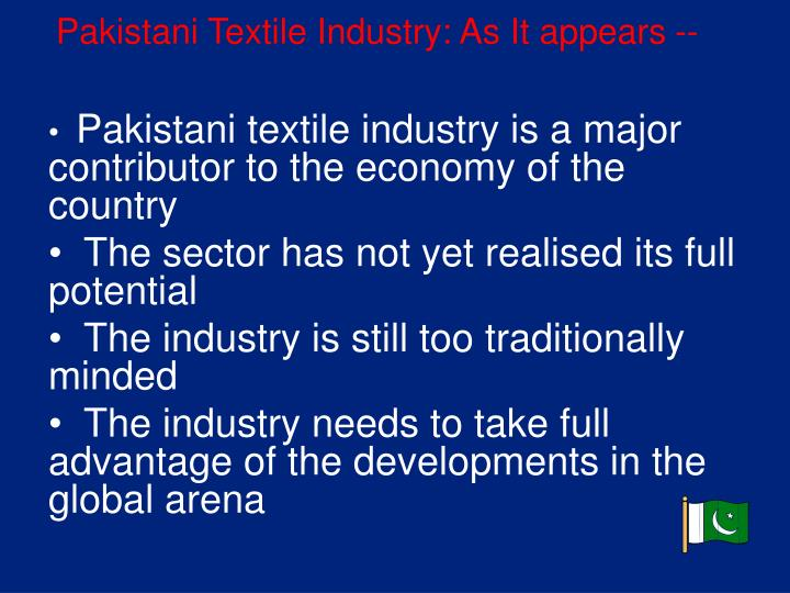 Pakistani Textile Industry: As It appears --